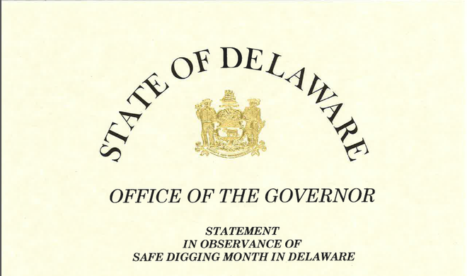 Governor Carney declares April as Safe Digging Month in Delaware (click to view)