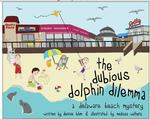 The Dubious Dolphin Dilemma