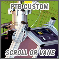 PTB Custom Turbo Vacuum Pump Systems - Scroll or Vane Backing Pump