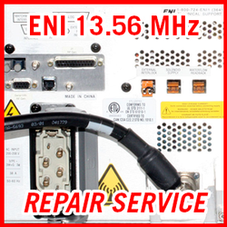 MKS ENI 13.56 MHz RF Plasma Power Supplies - REPAIR SERVICE