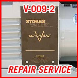 Stokes V-009-2 - REPAIR SERVICE
