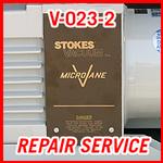 Stokes V-023-2 - REPAIR SERVICE