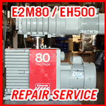 Edwards E2M80 / EH500 - REPAIR SERVICE