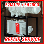 Edwards E2M175 / EH2600 - REPAIR SERVICE
