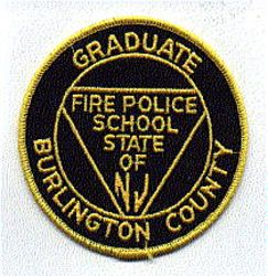 School: NJ, Burlington Co. Graduate Fire Police School Patch