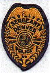 Denver Police Sergeant Patch (badge patch) (CO)