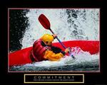 Commitment Kayaker Poster 28x22