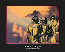 Courage Firemen Poster 20x16