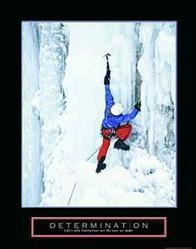 Determination Ice Climber Poster 22x28