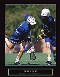 Drive Lacrosse Poster 22x28