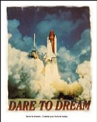 Dream Space Shuttle Poster 16x20