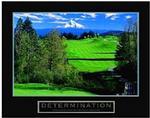 Golf Determination Poster 10x8