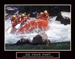 Rafting Do Your Part Poster 10x8