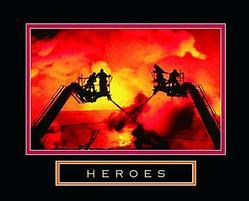 Heroes Firemen Poster 28x22