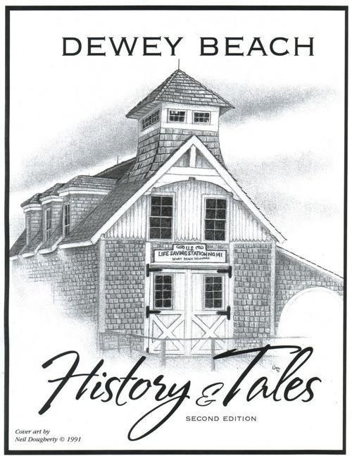 Dewey Beach History and Tales