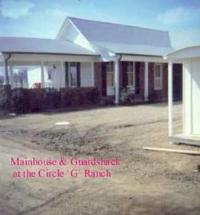 Circle G House & Guard Shack