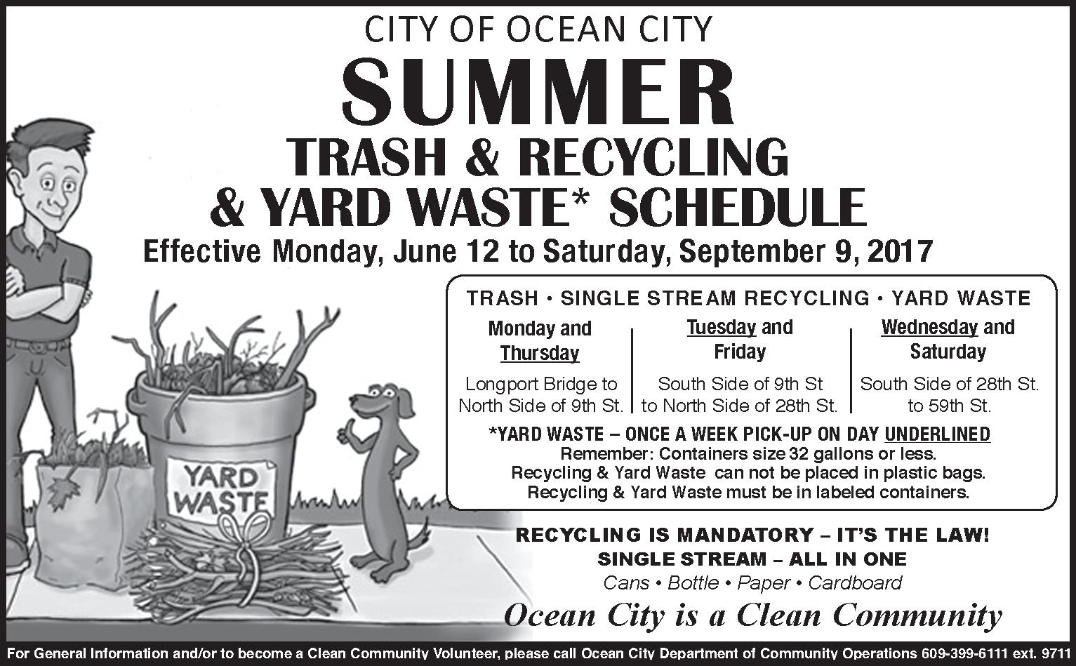 Summer Trash Schedule Starts On Monday June 12